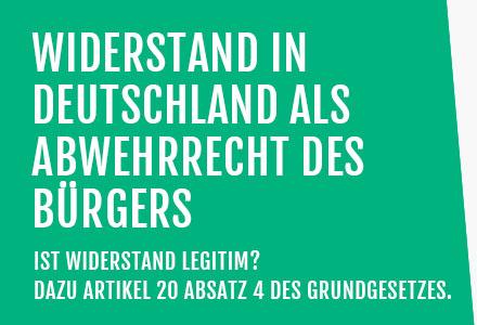 Widerstand in Deutschland als Abwehrrecht des Bürgers