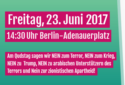 Aufruf zur Demonstration am internationalen Qudstag 2017