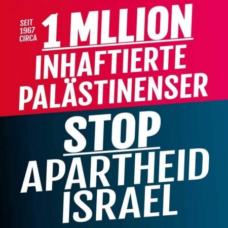 Seit 1967 ca. 1 Million inhaftierte Palästinenser!