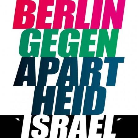 Berlin gegen Apartheid 'Israel'!