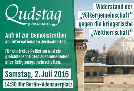 Aufruf zur Qudstag Demonstration am internationalen Jerusalemtag – Samstag, 02. Juli 2016