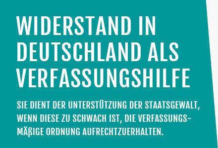 Widerstand in Deutschland als Verfassungshilfe